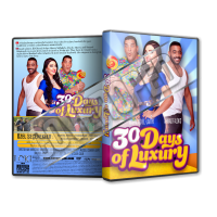 30 Days of Luxury - 2016 Türkçe Dvd Cover Tasarımı
