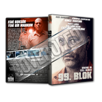 99 Blok - Brawl in Cell Block 99 2017 Cover Tasarımı (Dvd Cover)