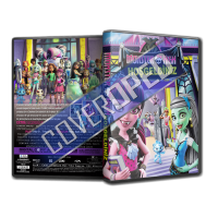 Monster High Hoşgeldiniz -  Welcome to Monster High Cover Tasarımı